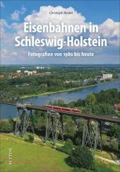 Eisenbahnen in Schleswig-Holstein