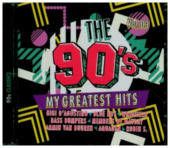 The 90s - My Greatest Hits Vol.3