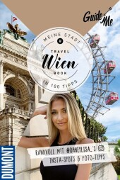 GuideMe TravelBook Wien: Instagram-Spots & Must-See-Sights inkl. Foto-Tipps von @ohheylisa_ (Dumont GuideMe)