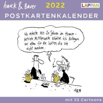 Hauck & Bauer Postkartenkalender 2022: Cartoons zum Aufstellen und Verschicken