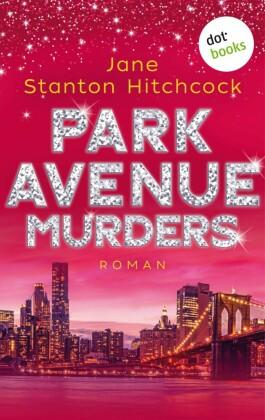 Park Avenue Murders: Eine Mörderin zum Verlieben - Band 2