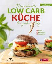Die schnelle Low Carb Küche für jeden Tag Cover