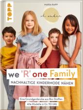 We 'R' one Family - Nachhaltige Kindermode nähen
