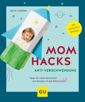 Mom Hacks Anti-Verschwendung