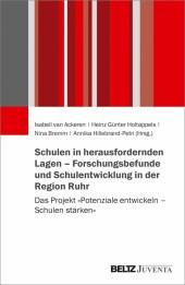 Schulen in herausfordernden Lagen - Forschungsbefunde und Schulentwicklung in der Region Ruhr