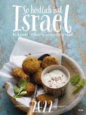 So köstlich isst Israel 2022