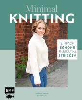 Minimal Knitting - Einfach schöne Kleidung stricken Cover