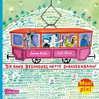 Maxi Pixi 310: Die besonders nette Straßenbahn