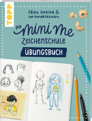 Frau Annika und ihr Papierfräulein: Die Mini me Zeichenschule Übungsbuch