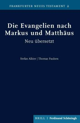 Die Evangelien nach Markus und Matthäus