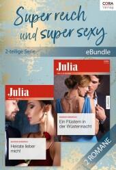 Super reich und super sexy (2-teilige Serie)