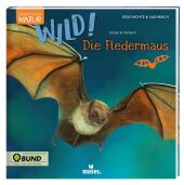 Expedition Natur: WILD! Die Fledermaus Cover