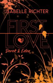 First Love: Derek & Eden
