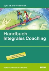 Handbuch Integrales Coaching