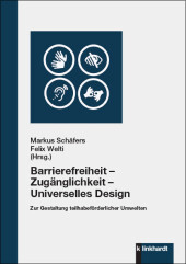 Barrierefreiheit - Zugänglichkeit - Universelles Design