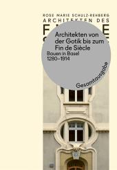 Architekten von der Gotik bis zum Fin de Siècle, 3 Teile