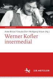 Werner Kofler intermedial