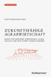 Zukunftsfähige Agrarwirtschaft
