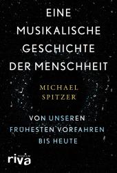 Eine musikalische Geschichte der Menschheit