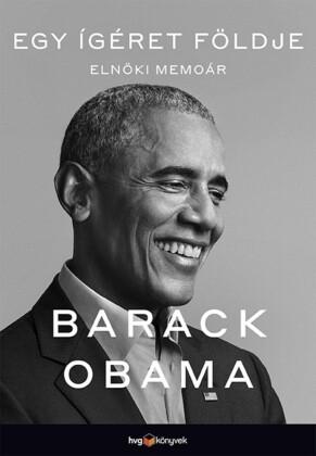 Egy ígéret földje - Elnöki memoár