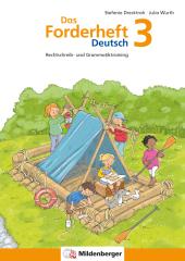Das Forderheft Deutsch 3