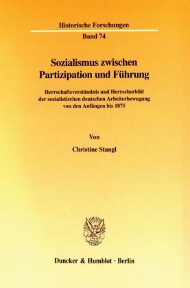 Sozialismus zwischen Partizipation und Führung.