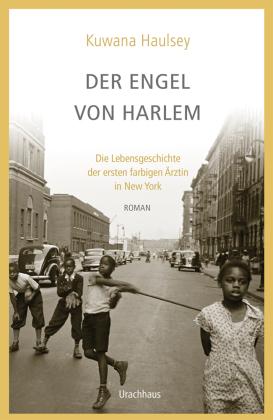 Kuwana Hausley: Der Engel von Harlem