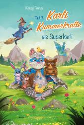 Karli Kummerkralle Teil 2