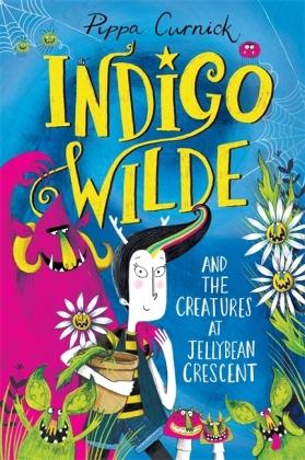Indigo Wilde and the Creatures at Jellybean Crescent