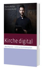 Kirche digital - Best Practise nicht nur für