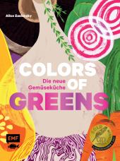 Colors of Greens - Die neue Gemüseküche Cover