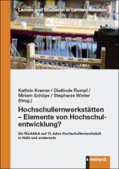 Hochschullernwerkstätten - Elemente von Hochschulentwicklung?