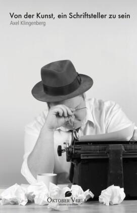 Von der Kunst, ein Schriftsteller zu sein