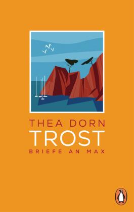 Thea Dorn: Trost