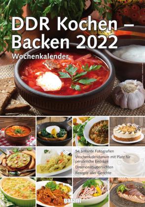 Wochenkalender DDR Kochen - Backen 2022