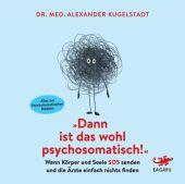 Dann ist das wohl psychosomatisch!, Audio-CD