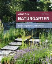 Wege zum Naturgarten Cover