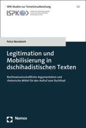 Legitimation und Mobilisierung in dschihadistischen Texten