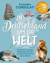 In Deutschland um die Welt