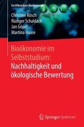 Bioökonomie im Selbststudium: Nachhaltigkeit und ökologische Bewertung