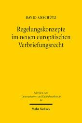 Regelungskonzepte im neuen europäischen Verbriefungsrecht