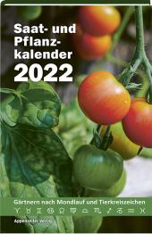 Saat- und Pflanzkalender 2022