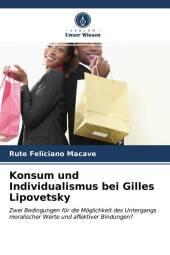 Konsum und Individualismus bei Gilles Lipovetsky
