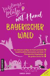 Lieblingsplätze mit Hund Bayerischer Wald Cover