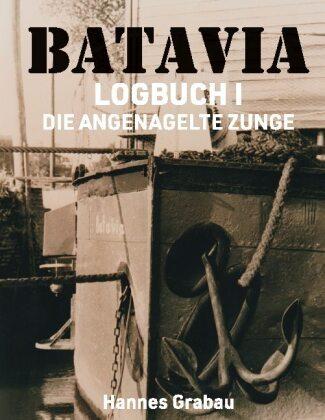 Batavia. Logbuch I