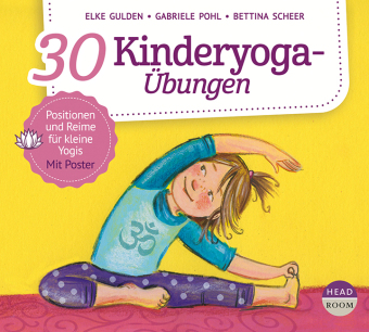 30 Kinderyoga-Übungen, m. 1 Beilage, 1 Audio-CD