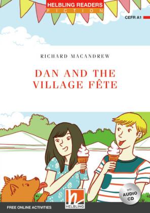 Dan and the Village Fete, mit 1 Audio-CD, m. 1 Audio-CD, 2 Teile