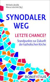 Synodaler Weg - Letzte Chance? Cover