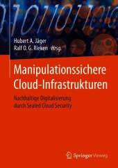Manipulationssichere Cloud-Infrastrukturen