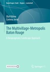 The Multivillage-Metropolis Baton Rouge